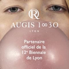 AUGIS 1830 – Partenaire de la biennale de Lyon