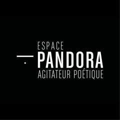 ESPACE PANDORA
